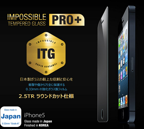 ITG PRO Plus - Impossible Tempered Glass for iPhone 5 【表面硬度9Hの日本産強化ガラス製フィルム ラウンドカット仕様】